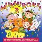 Compilation Muksuboksi 3 - 20 hulvatonta lastenlaulua avec Eeva Leena Sariola / Liisa Laaveri / Harri Saksala / Matti Kontio / Susanna Haavisto...