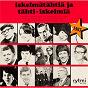 Compilation Iskelmätähtiä ja tähti-iskelmiä 1967 avec Anita Hirvonen / Seppo Hanski / Reijo Tani / Pertti Metsarinteen Yhtye / Paula Koivuniemi...