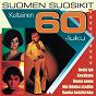 Compilation Suomen suosikit - kultainen 60-luku avec Jouko Ja Kosti / G Rogers & B E Wheeler / Carola Ja Lasse Martenson / G Nadas / Johnny...