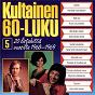 Compilation Kultainen 60-luku 5 1968-1969 avec Tauno Palo / Tapani Kansa / Fredi / Danny / Kirka...