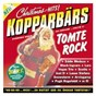 Compilation Kopparbärs - Tomterock avec Black Ingvars / Eddie Meduza / Lasse Stefanz / Smatterbandet / Lars Vegas Trio...