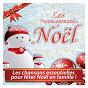 Compilation Les incontournables de noël avec Collectif Enfance / Rémi Guichard / Jean René / Christophe Caysac