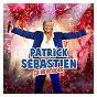 Album Elle m'agace de Patrick Sébastien
