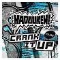 Album Crank it up de Hadouken