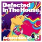 Compilation Defected in the house amsterdam 09 avec The Jinks / Audiowhores / John Julius Knight & Roland Clark / Born To Funk / Shovell & the Latin Hooligans...