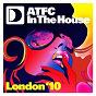Compilation Atfc in the house london '10 avec The Jinks / Bovie, Rox, Morais, S Jegers / Daniel Bovie & Roy Rox / Smashing Sebastian / Hell & Christian Prommer...