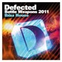 Compilation Defected battle weapons 2011 ibiza house avec The Doors / Atfc / DJ Memê / Brazilianism / Kort...