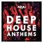 Compilation Azuli presents deep house anthems avec Jon Dasilva / Azuli DJ S / Breach / Hot Natured / Ali Love...