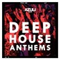 Compilation Azuli presents deep house anthems avec Foals / Azuli DJ S / Breach / Hot Natured / Ali Love...