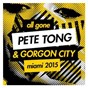 Compilation All Gone Pete Tong & Gorgon City Miami 2015 avec ZDS / Pete Tong / Gorgon City / Icarus / Johannes Brecht...