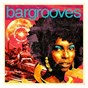 Compilation Bargrooves lounge avec Hercules & Love Affair / Alaia & Gallo / Kevin Haden / Eli Escobar / Blaze...