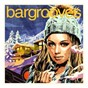 Compilation Bargrooves après ski 6.0 (mixed) avec Fred Everything / Soul Minority / Anabel Englund / Miguel Migs / Omar...