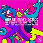 Album Message To The People (feat. Amy Douglas & Dames Brown) de Horse Meat Disco