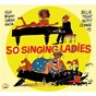 Compilation Bd music & cabu present 50 singing ladies avec Alberta Hunter / Lorez Alexandria / Ernestine Anderson / Ivie Anderson / Mildred Bailey...