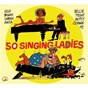 Compilation Bd music & cabu present 50 singing ladies avec Marie Ellington / Lorez Alexandria / Ernestine Anderson / Ivie Anderson / Mildred Bailey...