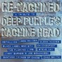 Compilation Re-Machined (A Tribute To Deep Purple's Machine Head) avec Iron Maiden / Carlos Santana / Jacoby Shaddix / Dennis Chambers / Chickenfoot...