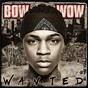 Album Wanted de Bow Wow