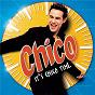 Album It's chico time clubstar remix de Chico