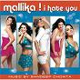 Album Mallika I hate you de Sandeep Chowta