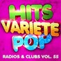 Album Hits variété pop, Vol. 55 (Top radios & clubs) de Hits Variété Pop