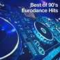 Album Best of 90's Eurodance Hits de 90s Dance Music