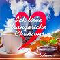 Album Ich liebe französische chansons, vol. 1 de Verschiedene Interpreten