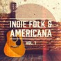 Album Indie folk & americana, vol. 1 (a selection of the best indie folk and americana music) de Acoustic Guitar Songs