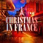 Album Christmas in france (famous xmas carols and songs from france) de Santa's Little Singers