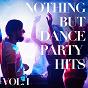 Album Nothing but dance party hits, vol. 1 de #1 Hip Hop Hits