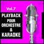 Album Playback pour orchestre & karaoké, vol. 7 de DJ Playback Karaoké