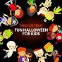 Album Trick or treat fun halloween for kids de Songs for Children, Kids Music, Toddler Songs Kids