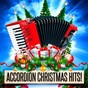 Album Accordion christmas hits! de Christmas Music / Christmas Hits / Christmas Songs