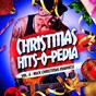 Album Christmas hits-o-pedia, vol. 6: rock christmas madness de Christmas Hits / Christmas Songs / The Rock Masters