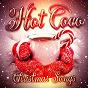 Album Hot coco christmas songs de Christmas Songs / Christmas Hits / Christmas Favourites