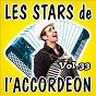 Compilation Les stars de l'accordéon, vol. 33 avec André Trichot / René Grolier / Alberto Garzia / Louis Corchia / Guy Denys...