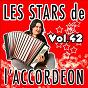 Compilation Les stars de l'accordéon, vol. 42 avec Nicolas Grandfils / Claude Geney / Guy Denys / René Grolier / Jean Harduin...