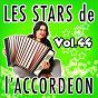 Compilation Les stars de l'accordéon, vol. 44 avec Fabien Georges / Claude Geney / Guy Denys / René Grolier / Jean Harduin...