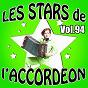 Compilation Les stars de l'accordéon, vol. 94 avec René Grolier / Guys Denys / Loïc Valdor / Jérôme-Jean Antoine / Logod Dall...