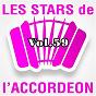 Compilation Les stars de l'accordéon, vol. 59 avec Martine Appert / Damien Poyard / Manu Maugain / Jean Harduin / Daniel Roger...
