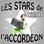 Compilation Les stars de l'accordéon, vol. 100 avec Alexandra Paris / Manu Maugain / Damien Poyard / Jean-Marc Torchy / Lily Guilloux...