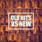 Album Old hits VS new de Ultimate Dance Hits / #1 Hits Now / Todays Hits