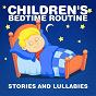 Album Children's bedtime routine (stories and lullabies) de Smart Baby Lullaby / Children Music Unlimited / Bedtime Lullabies