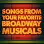 Album Songs from your favorite broadway musicals de Original Broadway Cast Recording / The New Musical Cast / The Oscar Hollywood Musicals