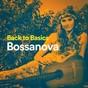 Album Back to basics bossanova de Bossa Nova Latin Jazz Piano Collective / Brasil Divers