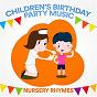 Compilation Children's birthday party music (nursery rhymes) avec Songs for Children / Calm Children Collection / Kids / Children / Baby Music