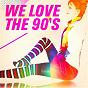 Album We love the 90's de 90s Playaz