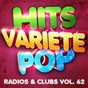 Album Hits Variété Pop, Vol. 62 (Top radios & clubs) de Hits Variété Pop