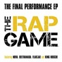 Compilation The final performance (the rap game) avec Nova / Deetranada / King Roscoe / Flau Jae