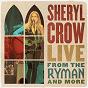 Album Real Gone (Live from the Ryman / 2019) de Sheryl Crow