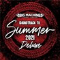 Compilation Soundtrack To Summer 2021 (Deluxe Edition) avec Nelly / Thomas Rhett / Lady A / Brantley Gilbert / Tim MC Graw...